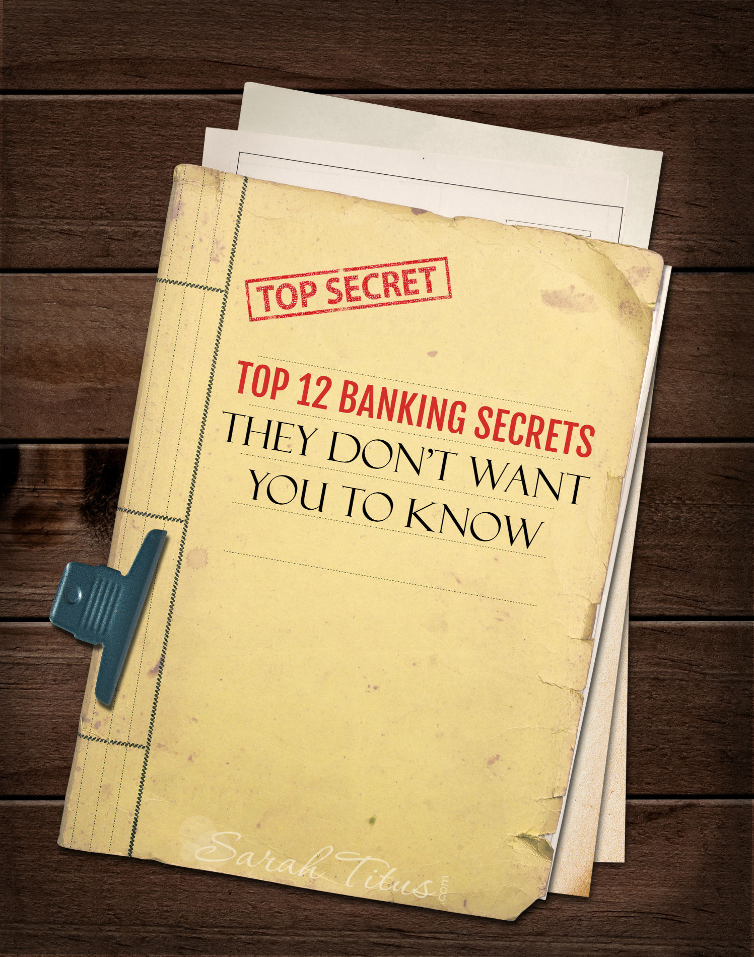 Top 12 Banking Secrets They Don't Want You to Know