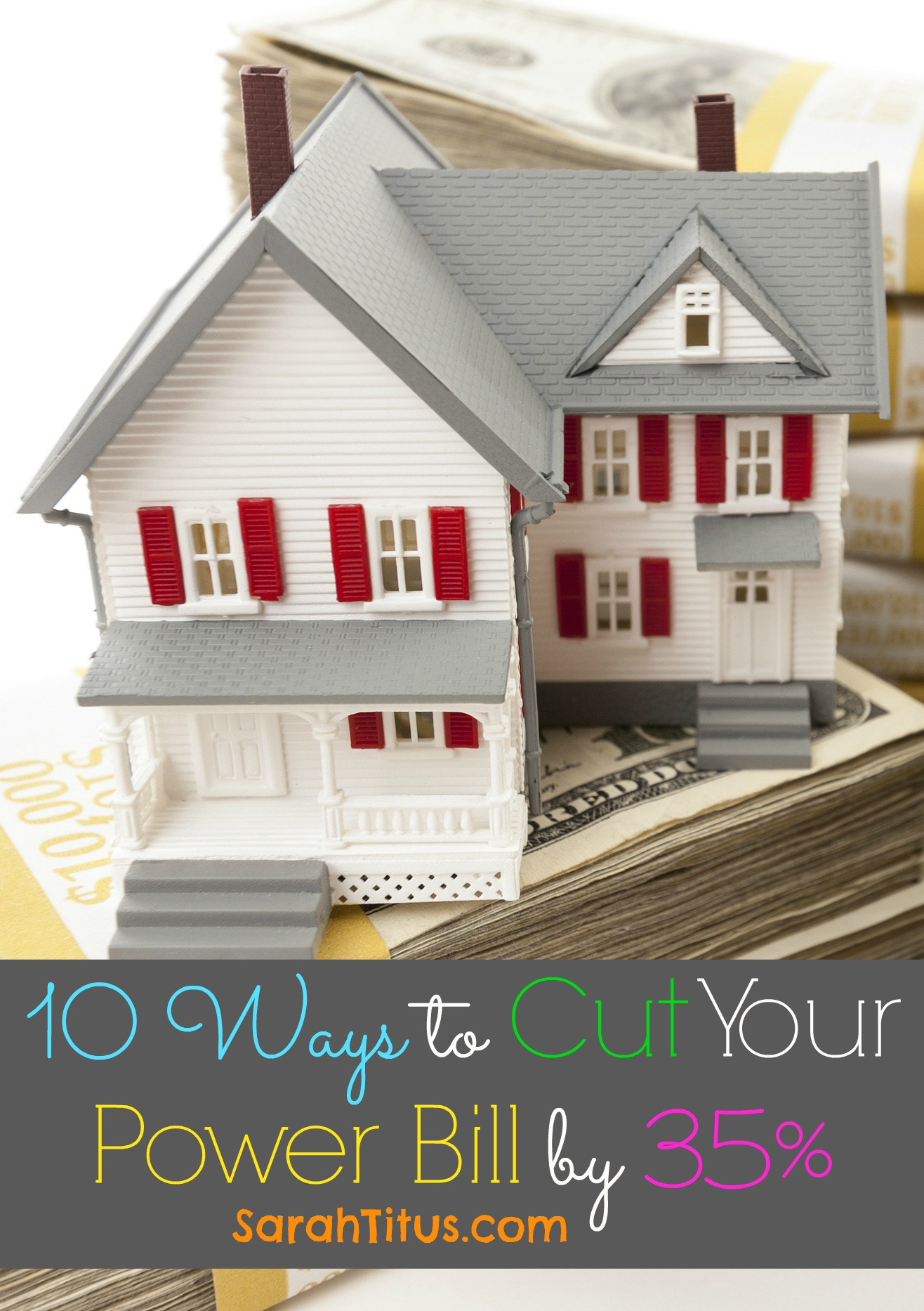 10 Ways to Cut Your Power Bill by 35%