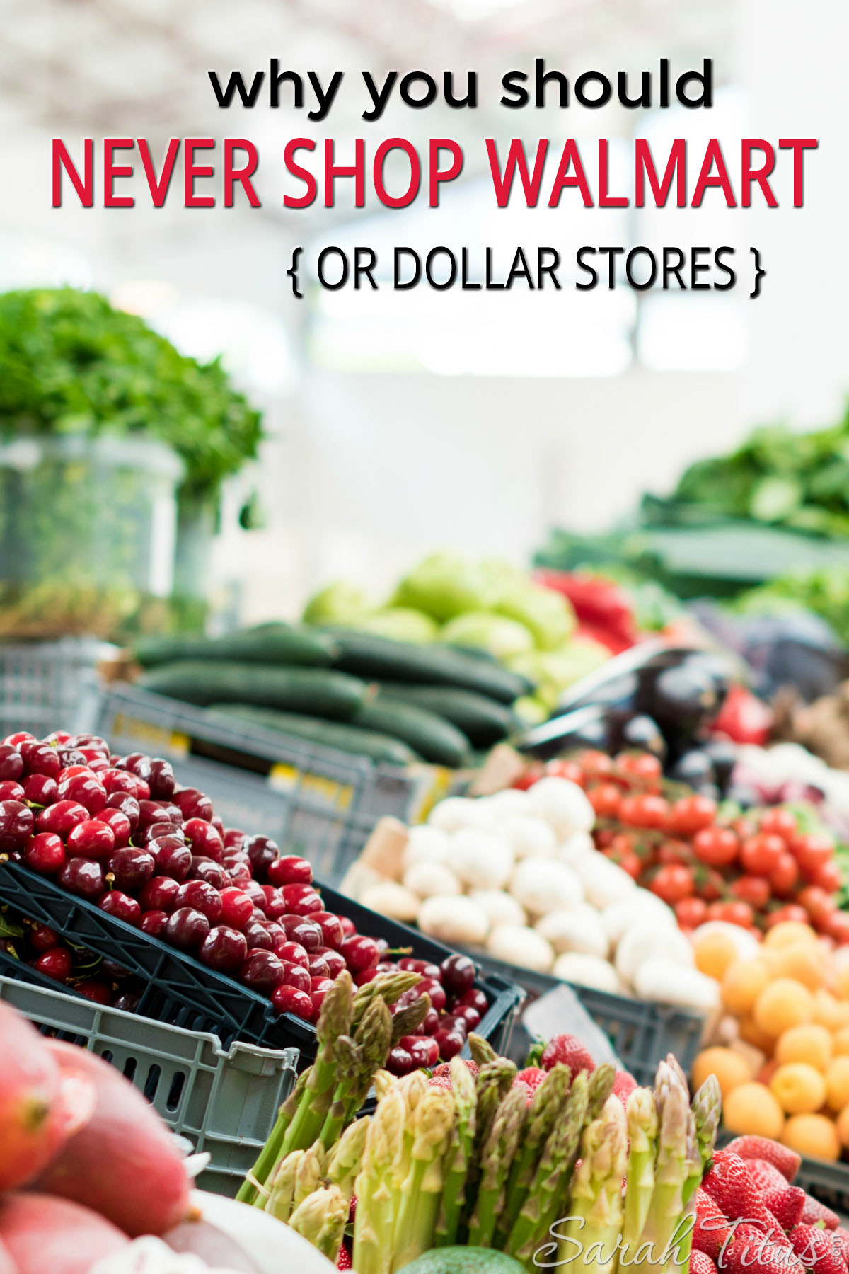 cef76d9ceee Why You Should Never Shop Walmart or Dollar Stores - Sarah Titus