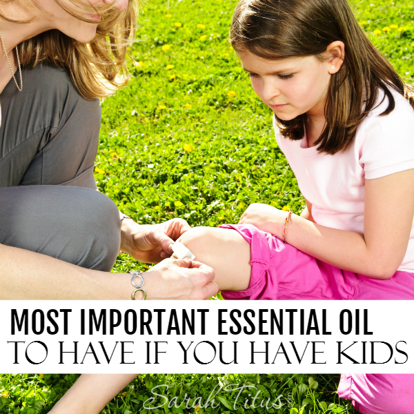 Most Important Essential Oil to Have If You Have Kids