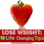 18 Life Changing Tips from My Nutritionist {Lose Weight}