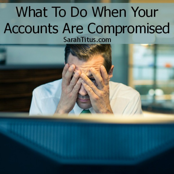 What To Do When Your Bank Account is Compromised