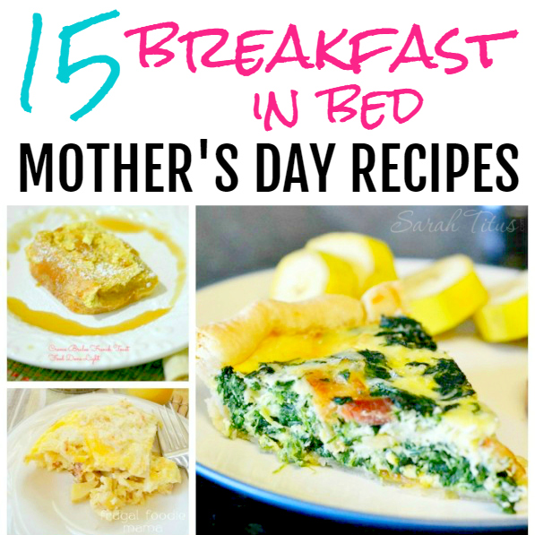 Breakfast in bed recipes for mother 39 s day sarah titus for Good ideas for mother s day breakfast in bed
