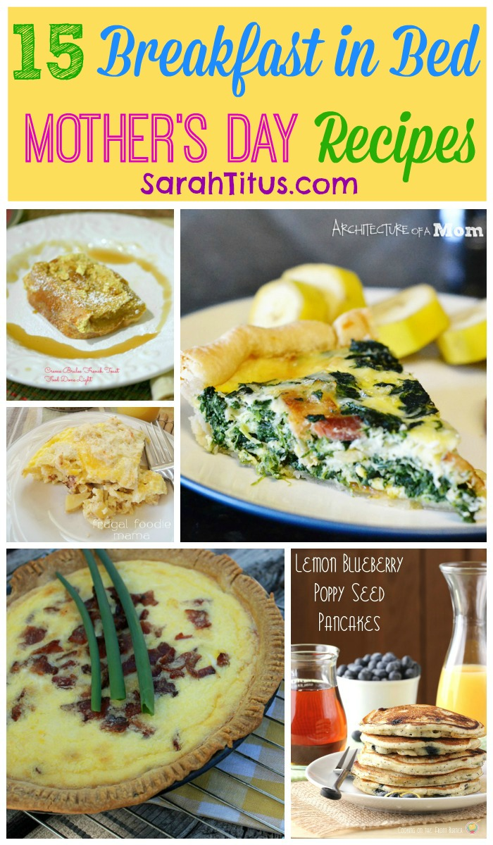 Breakfast in bed recipes for mother 39 s day sarah titus for Breakfast ideas for mom
