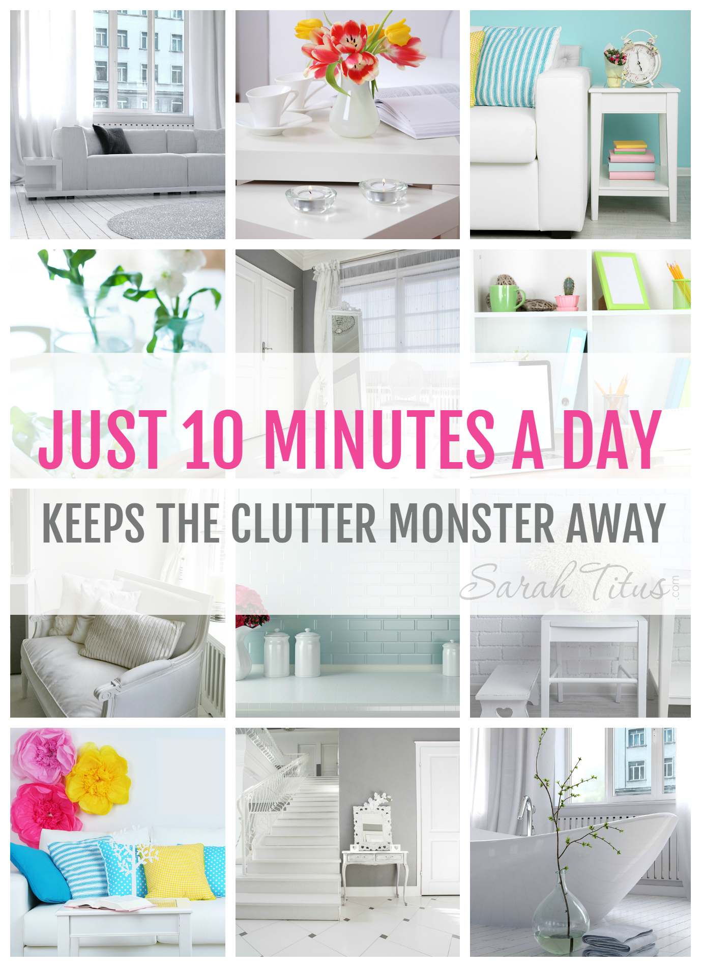 2 Organizing Tips That Will Change Your Clutter Forever - Sarah Titus