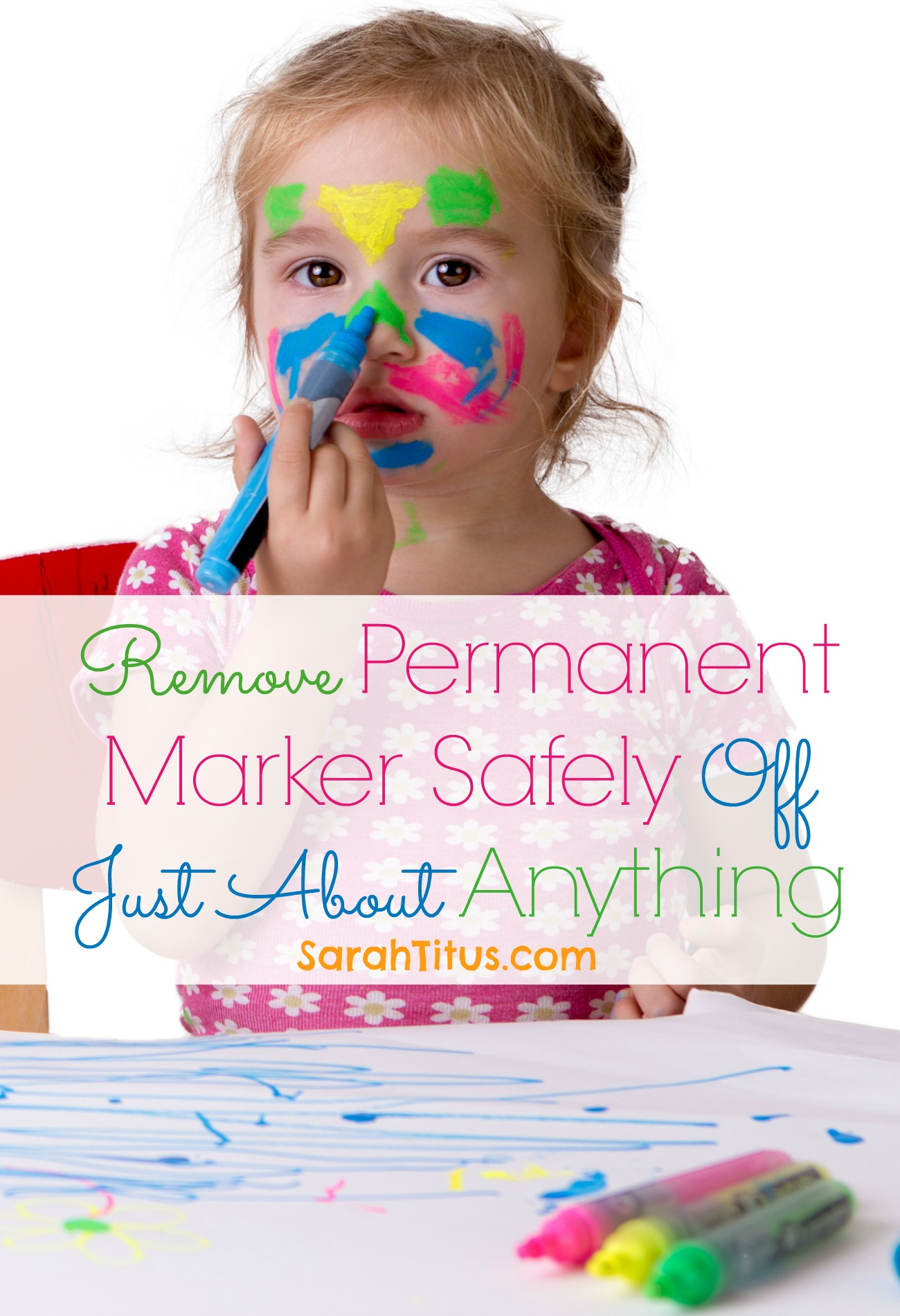 Remove Permanent Marker Safely Off Just About Anything