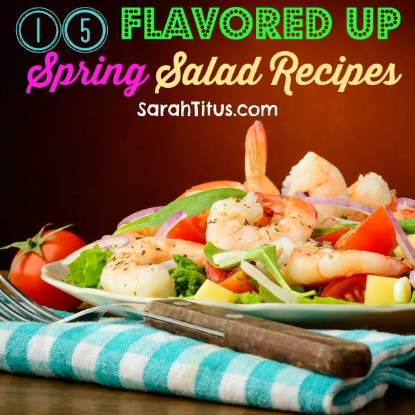 flavored up spring salad recipes