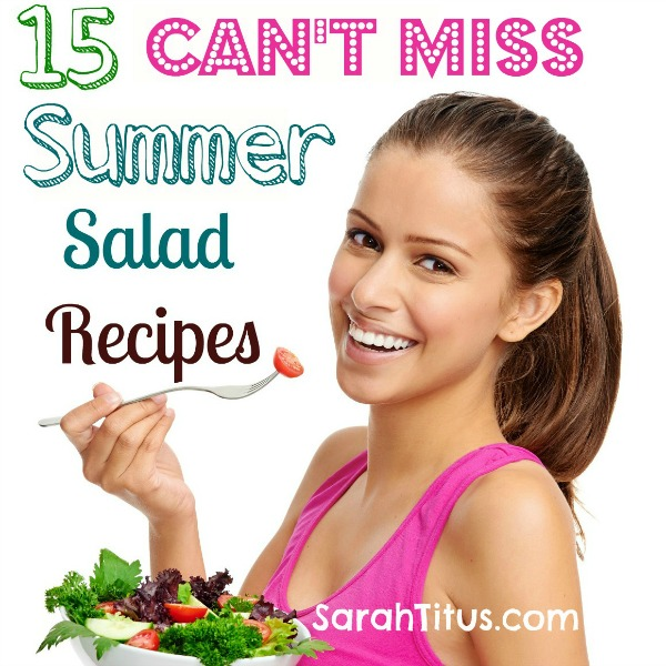 Cant Miss Summer Salads