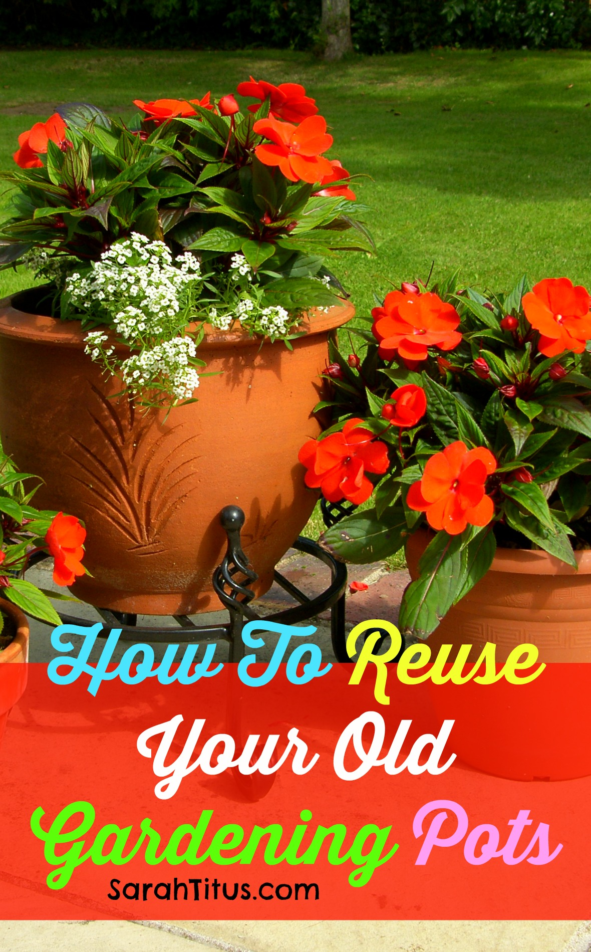 How To Reuse Your Old Gardening Pots
