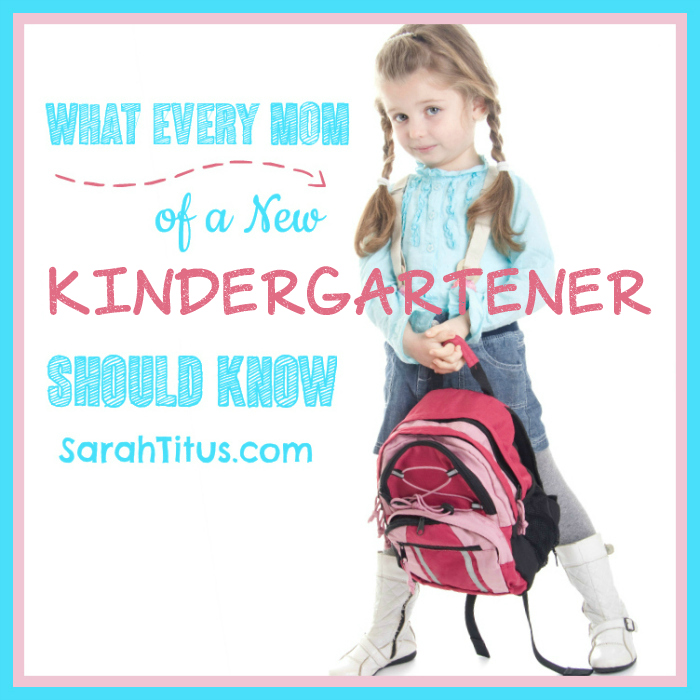 What Every Mom of a New Kindergartener Should Know #backtoschool