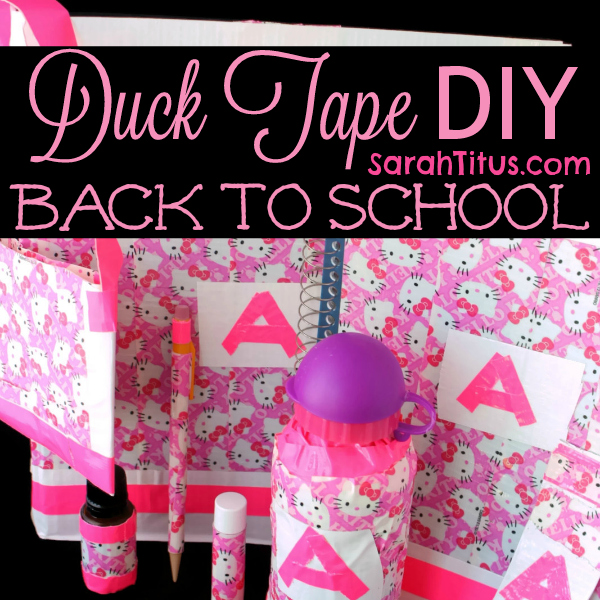 Duck Tape DIY Back to School Supplies #DIY #backtoschool