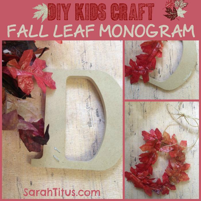 DIY Craft Ideas for Kids   Fall Leaf Monogram