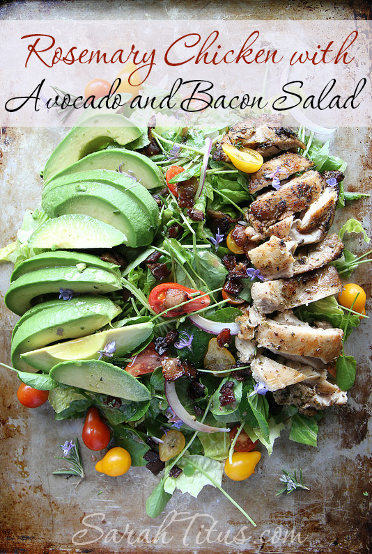 Rosemary Chicken with Avocado and Bacon Salad #chickenrecipe