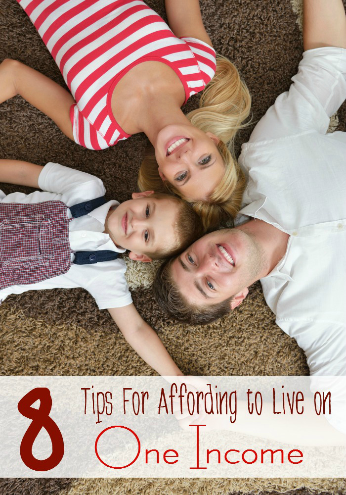 8 Tips for Affording to Live on One Income