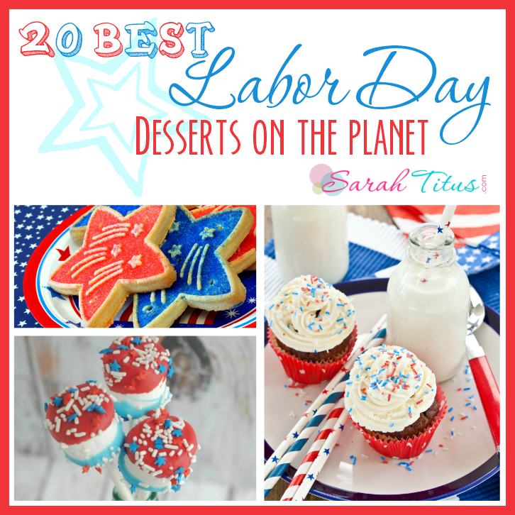 20 Best Labor Day Desserts on the Planet