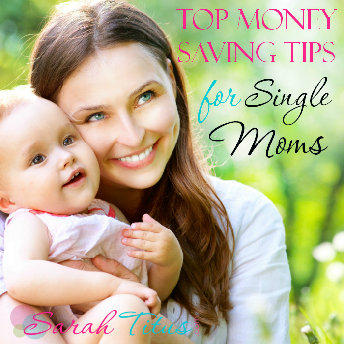 Top Money Saving Tips For Single Moms