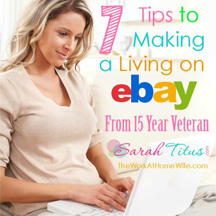 7 Tips to Making a Living on eBay