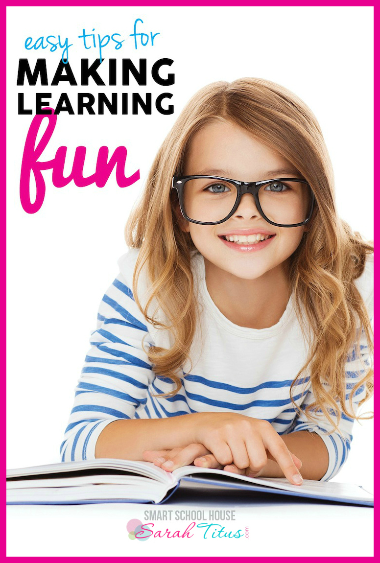 Easy Tips for Making Learning Fun