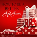 How to Be a Better Gift Giver