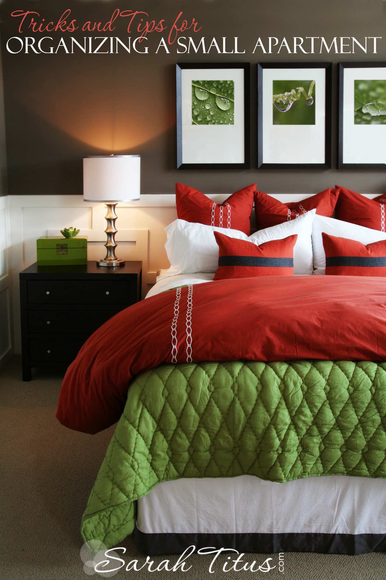 Tricks and tips for organizing a small apartment sarah titus for How to decorate a red bedroom