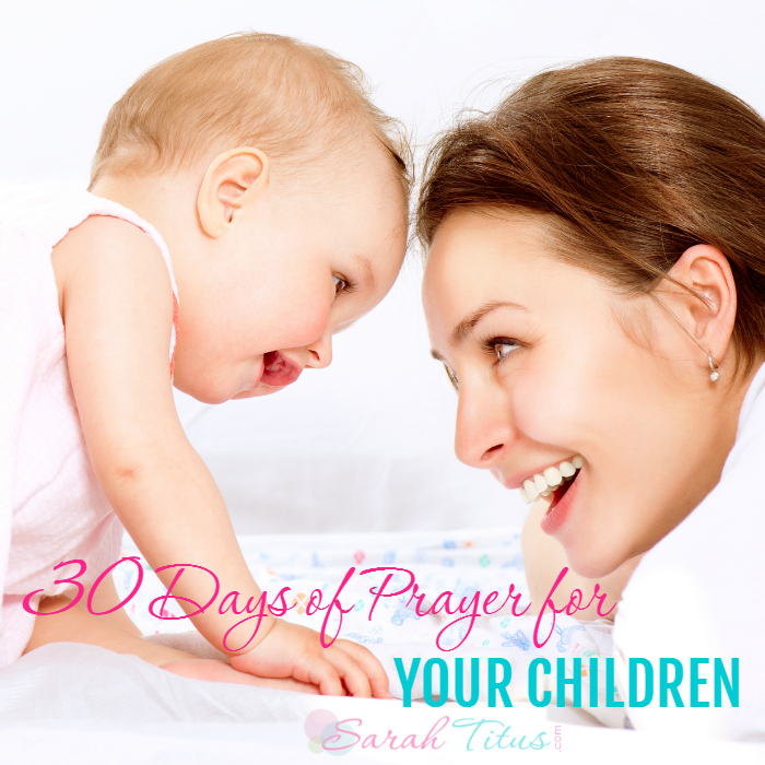Do you pray for your children? Here's a 30 day free printable!