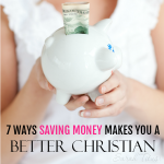 "How many times have you thought ""I'd love to give more, but I'm barely making ends meet as it is...I just don't have any extra to spare?"" Here are 6 ways saving money makes you a better Christian."