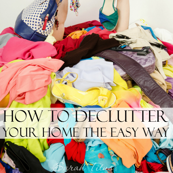 How To Declutter Your Home The Easy Way