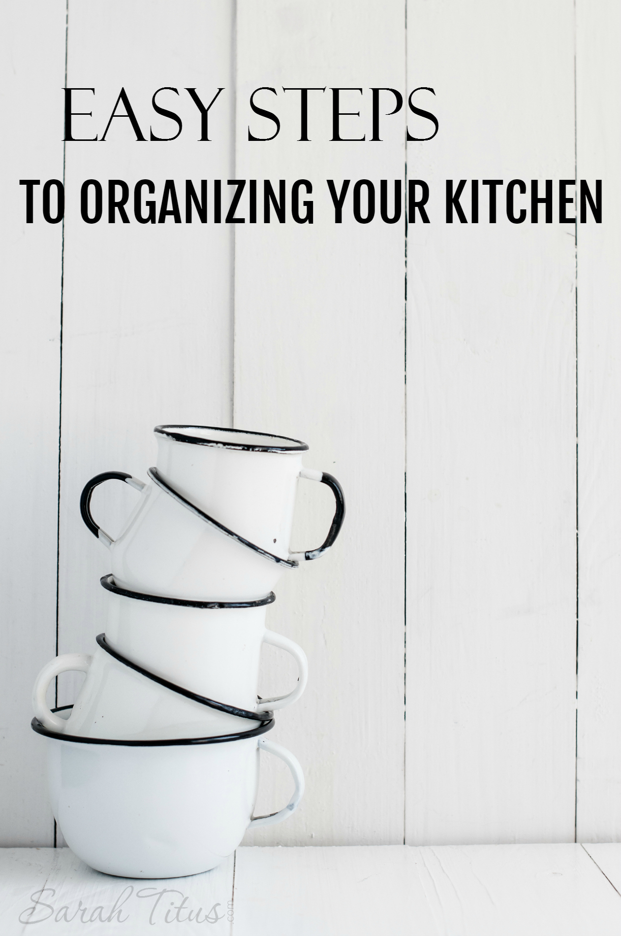 Easy Steps to Organizing Your Kitchen