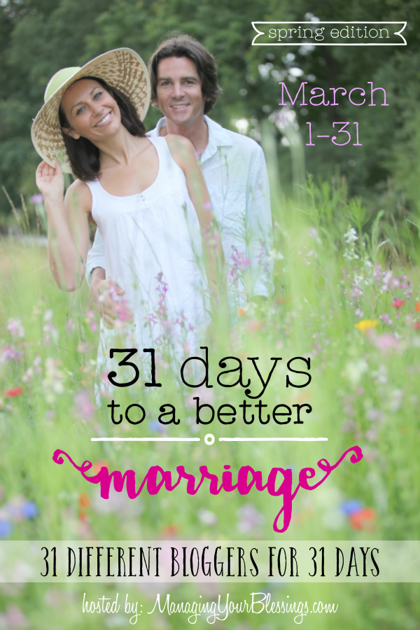 31-Days-to-a-Better-Marriage-Spring-2015-FINAL-PROMO-e1424195797990