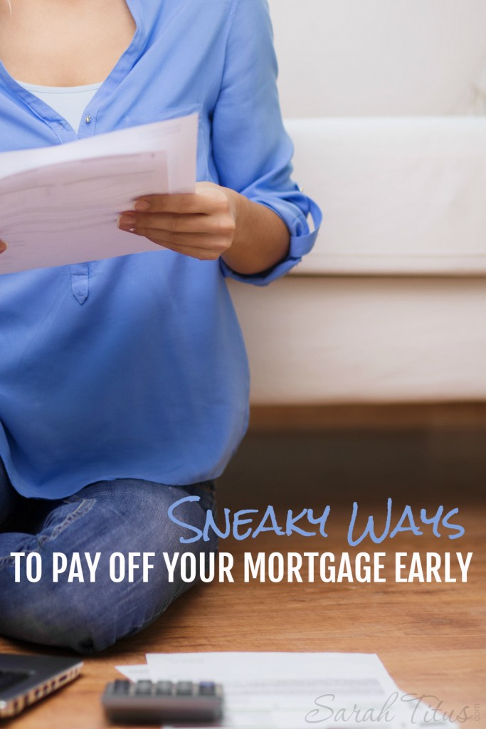 It may be a daunting task to open your mortgage bill every month; like it's mocking you. It doesn't have to! Here are some sneaky ways to pay off your mortgage early!