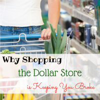 Why Shopping The Dollar Store Is Keeping You Broke