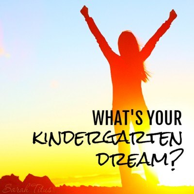 When you're in Kindergarten, you believe you can do ANYTHING. What makes you stop believing that and how can you achieve YOUR Kindergarten Dreams? Find out!