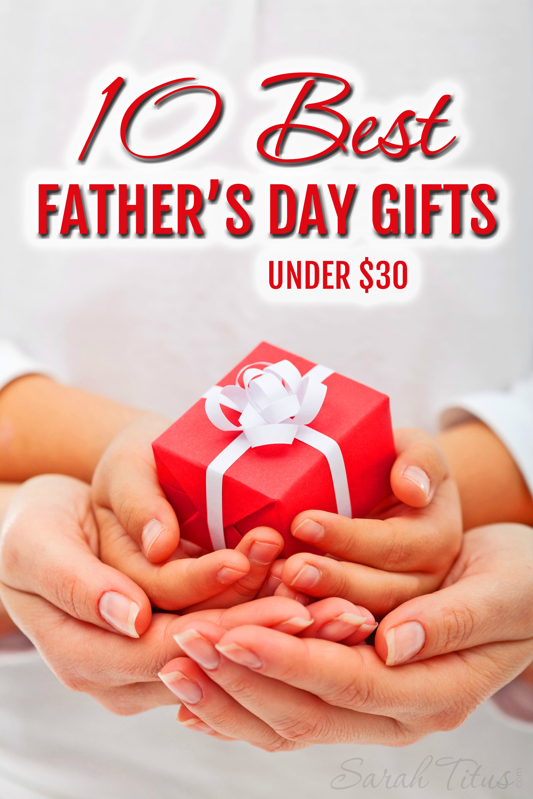 10 Best Father's Day Gifts Under $30
