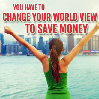 Probably the biggest reason our country is in so much debt is because our world view is off in SO many different ways. You absolutely have to change your world view to save money. Here's why!