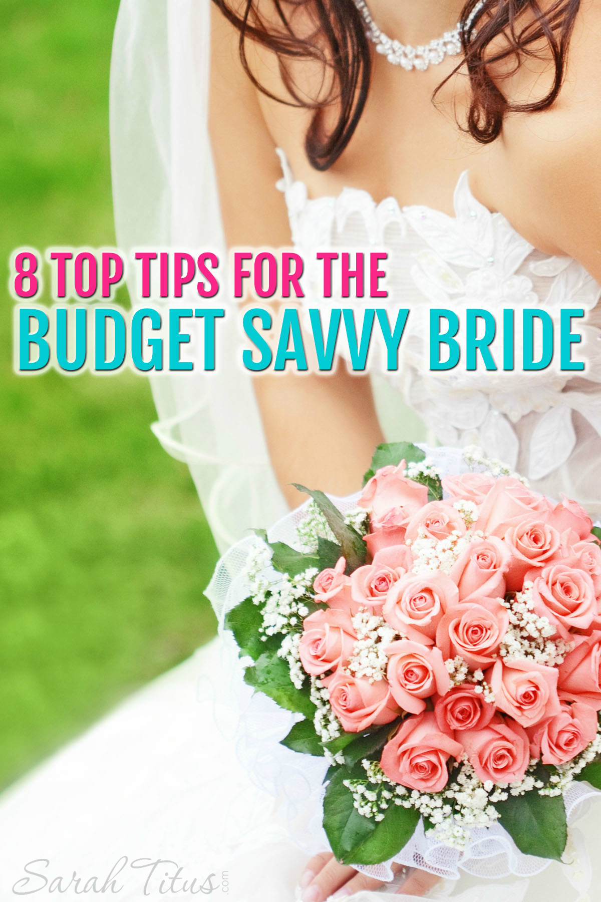 8 Top Tips for the Budget Savvy Bride