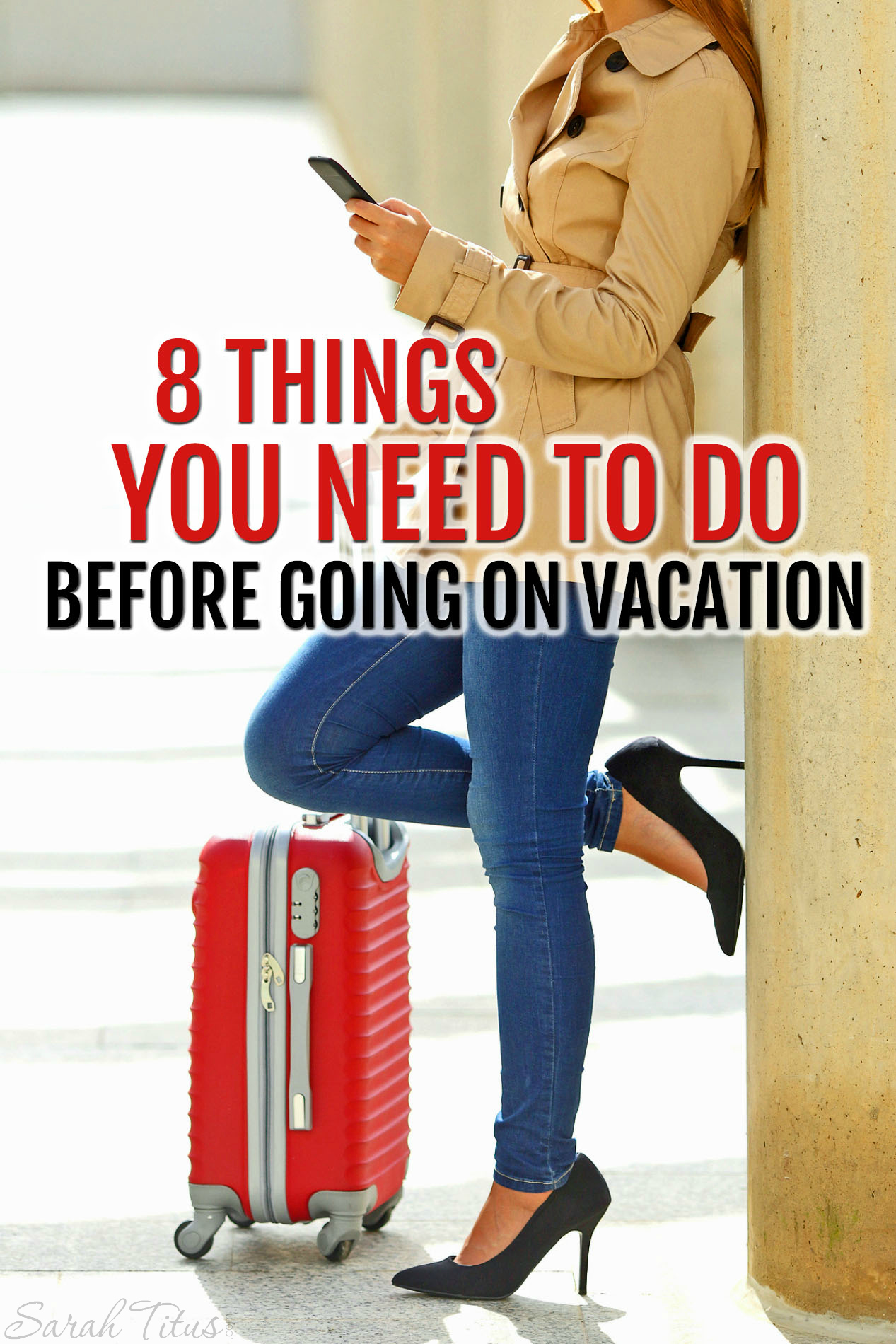 Summer is a favorite time to pack up and hit the road, but before you drive away, here are 8 things you need to do before going on vacation.