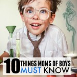 10-Things-Moms-of-Boys-MUST-Know
