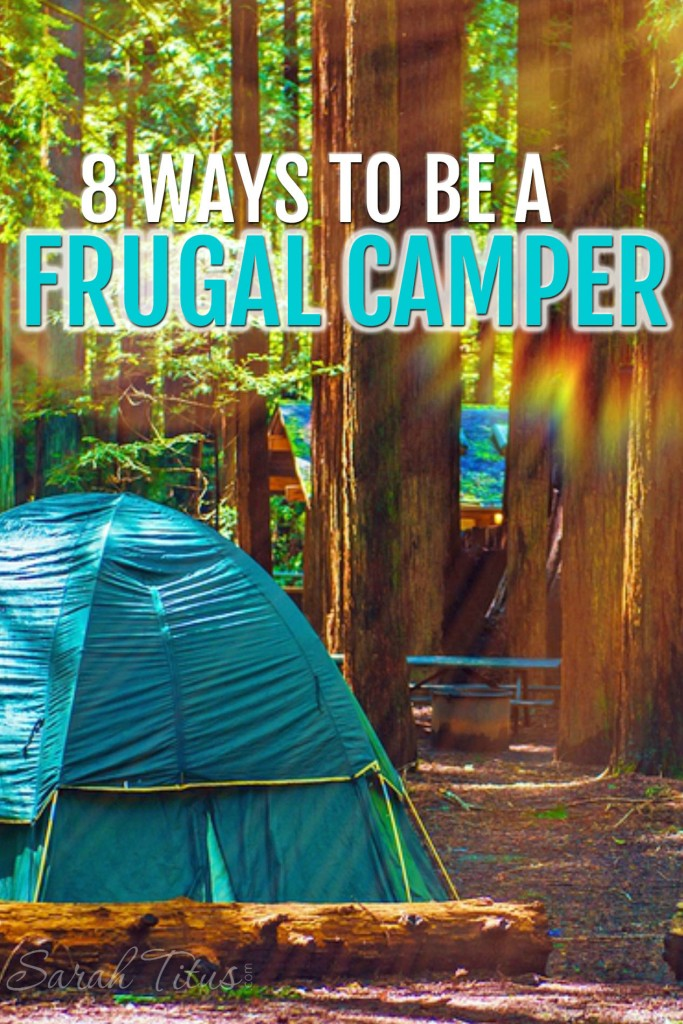 Camping is a family-friendly low-cost option compared to renting a hotel or condo, but if you're not careful, it can become expensive. Here are 8 wyas to be a frugal camper that you don't want to miss!