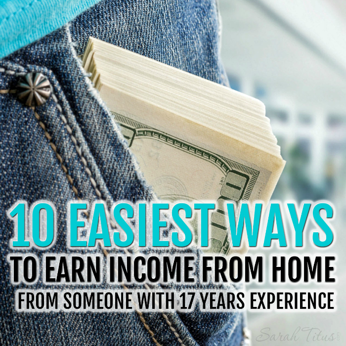 10 Easiest Ways To Earn Extra Income From Home