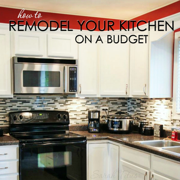 How to remodel your kitchen on a budget sarah titus for How to redo your kitchen