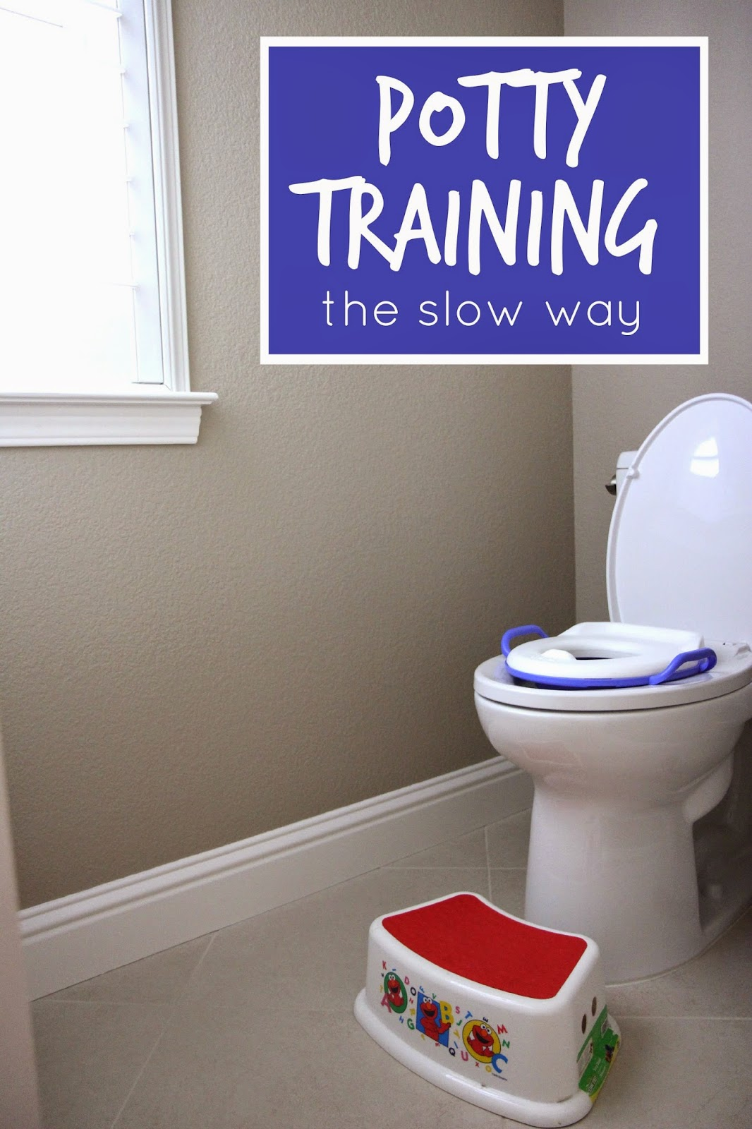 If you have the time, you might want to try potty training the slow way!