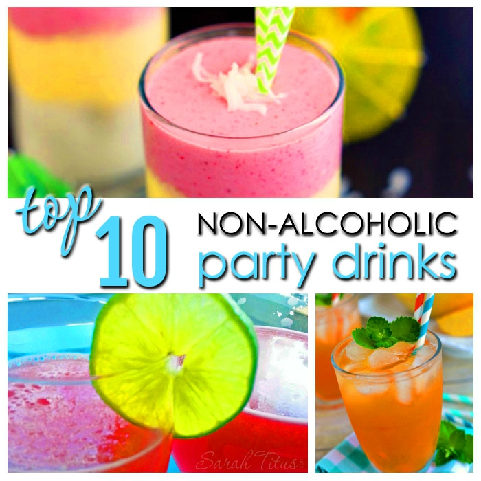 Top 10 Non-Alcoholic Party Drinks