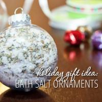 Holiday Gift Idea: Bath Salt Ornaments