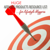 Huge Affiliate Products Resource List for Lifestyle Bloggers