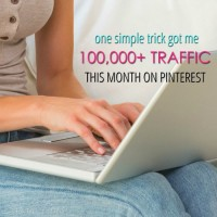 One Simple Trick Got Me 100,000+ Traffic This Month on Pinterest