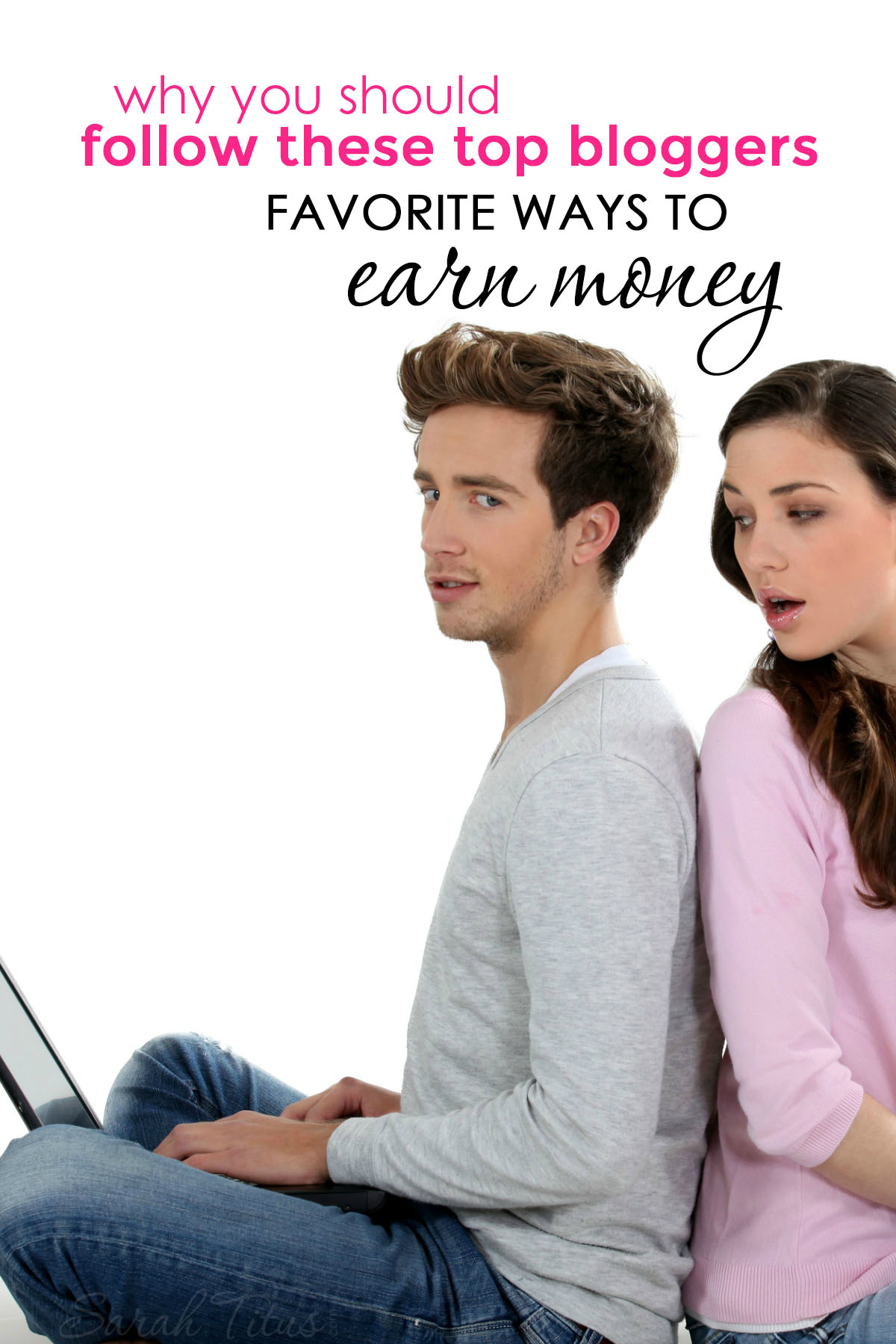 Why You Should Follow These Top Bloggers Favorite Ways to Earn Money