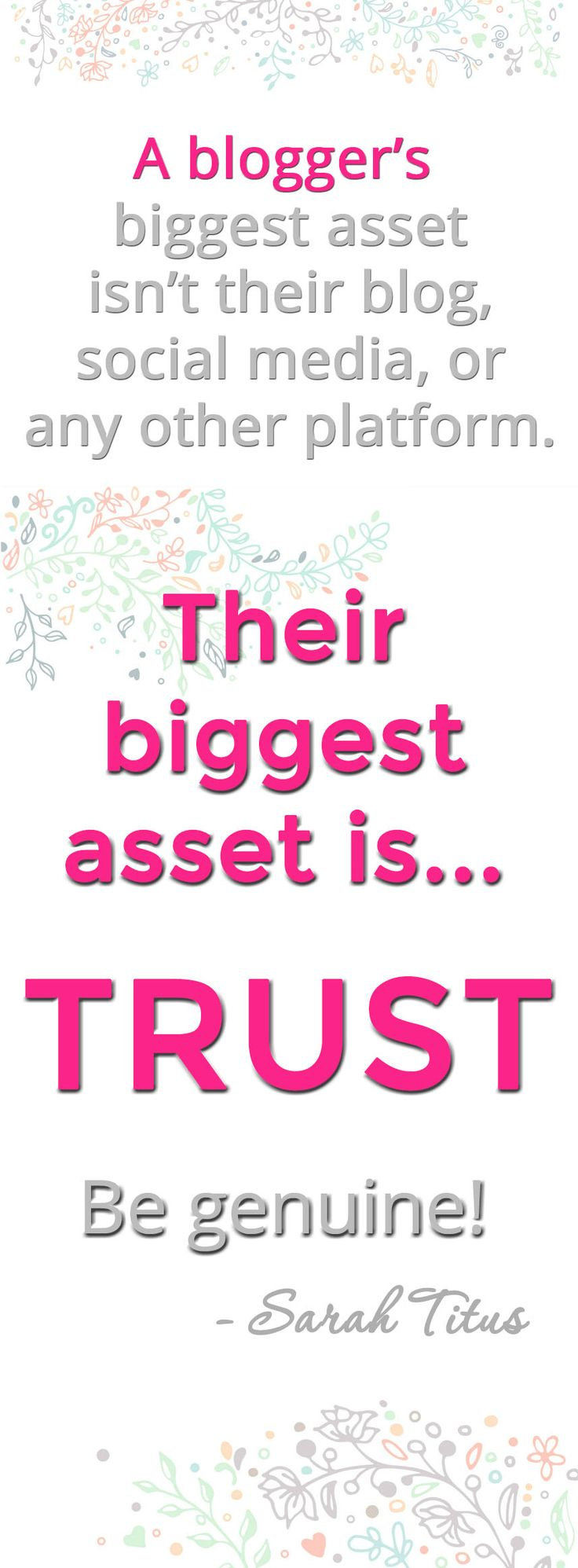 A blogger's biggest asset is trust!