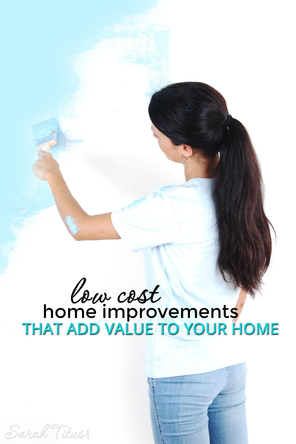 Low Cost Home Improvements That Add Value to Your Home
