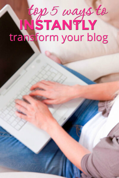 The day you become a blogger, it's an endless sea of to do's. But don't do these top 5 things, you'll sink before you even get started. Top 5 ways to instantly transform your blog.