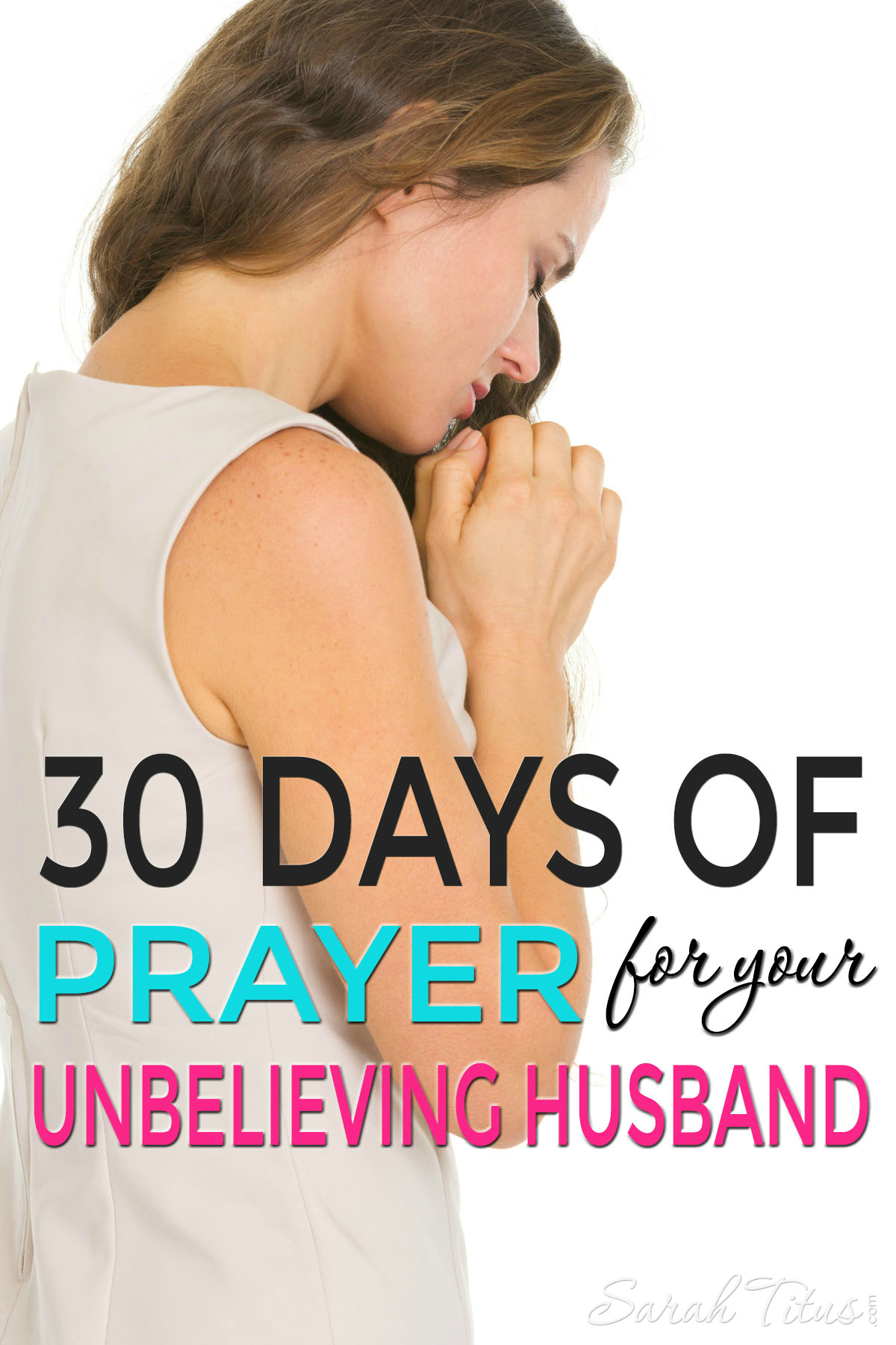 30 Days of Prayer for Your Unbelieving Husband